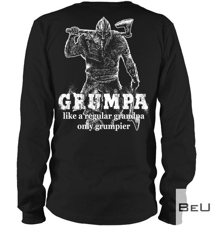 Grumpa like a regular grandpa only grumpier shirt2