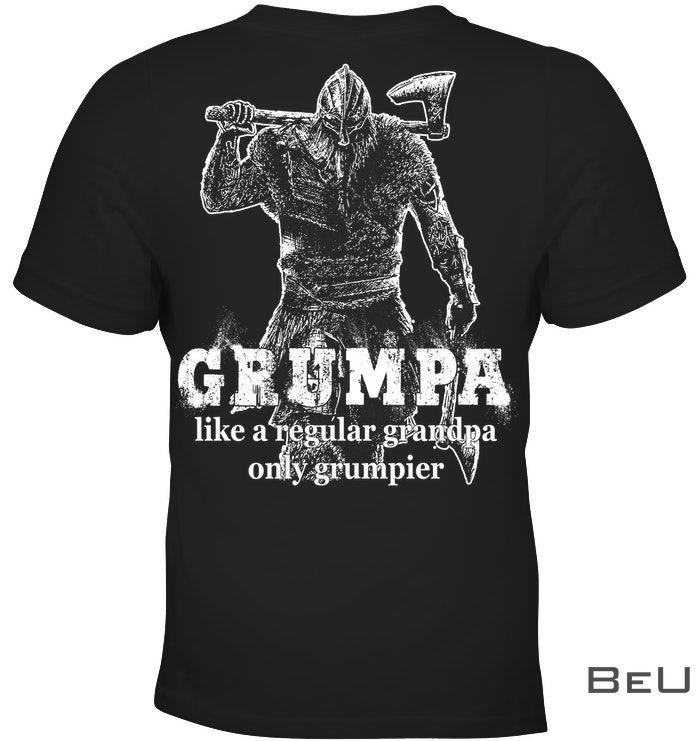 Grumpa like a regular grandpa only grumpier shirt4