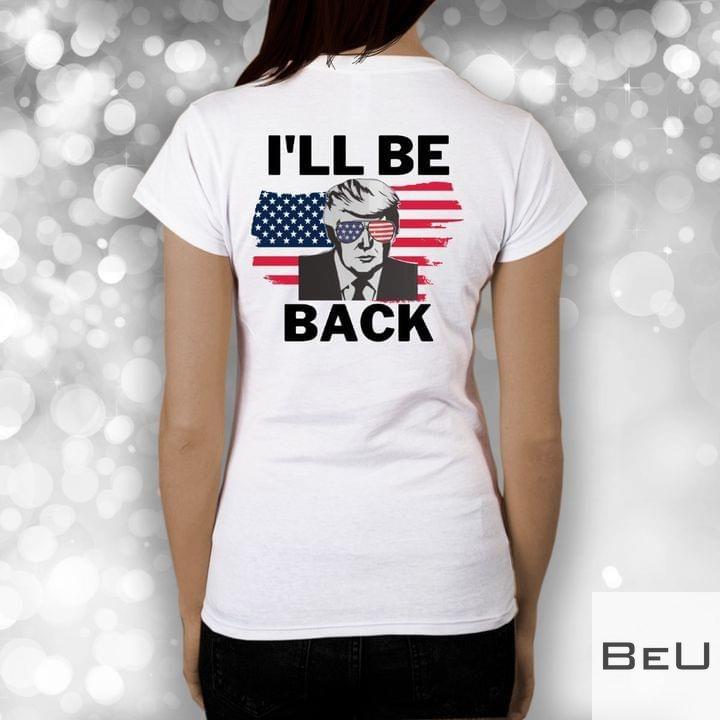 I'll be back Trump shirt