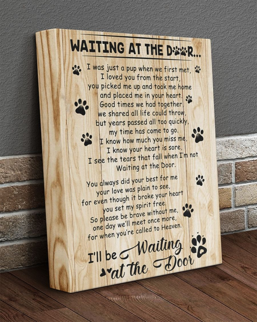 I'll be waiting at the door dog poem Gallery Wrapped Canvas
