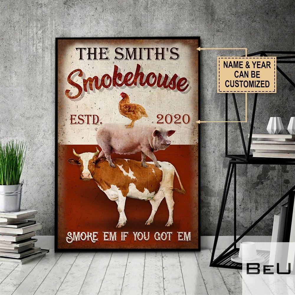Personalized Smokehouse BBQ Smoke 'em if you got 'em poster3