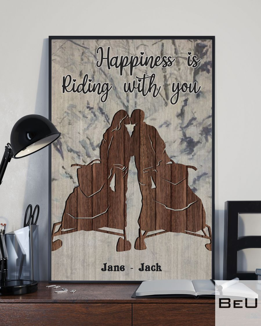 Personalized Snowmobile Happiness is riding with you posterc