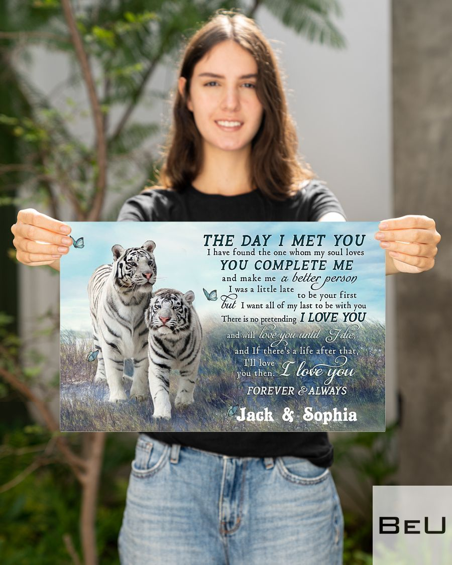 Personalized Tiger Couple The Day I Met You Poster2