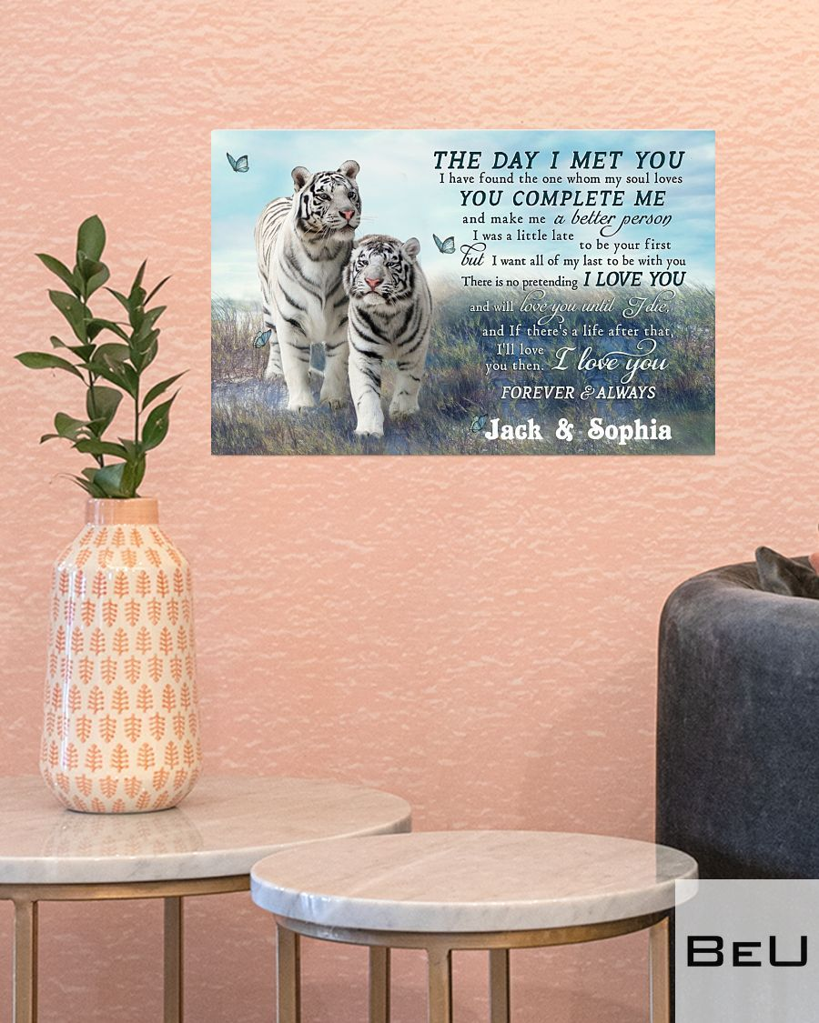 Personalized Tiger Couple The Day I Met You Poster3