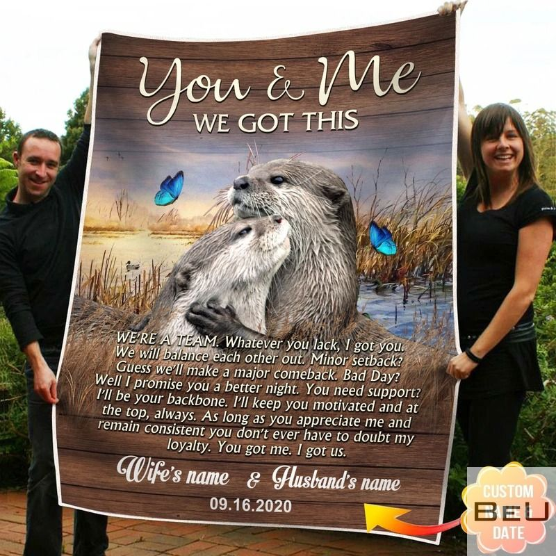 Personalized You And Me We Got This Otter Fleece Blanket_result