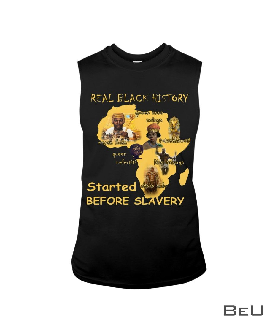 Real Black List History Started Before Slavery Shirt4