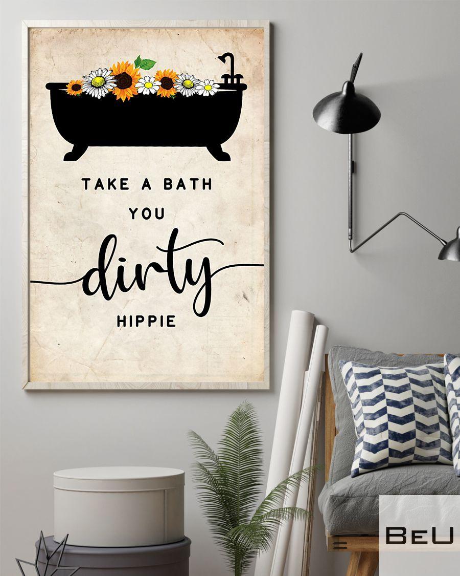 Take a bath you dirty hippie poster2