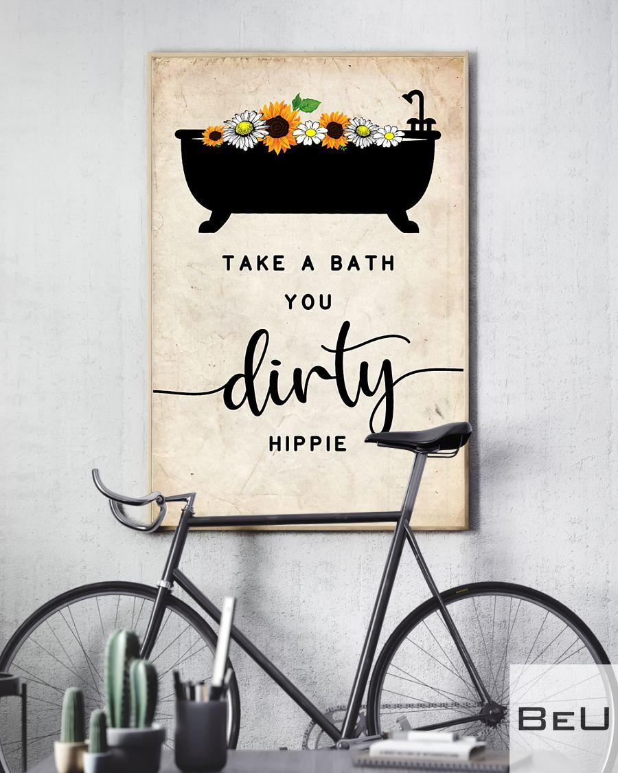 Take a bath you dirty hippie poster4