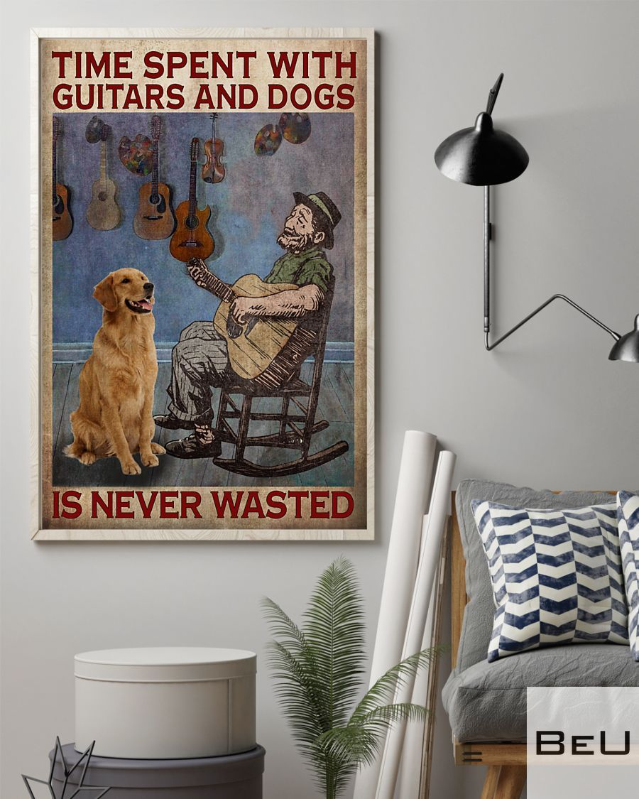 Time spent with guitars and dogs is never wasted poster2