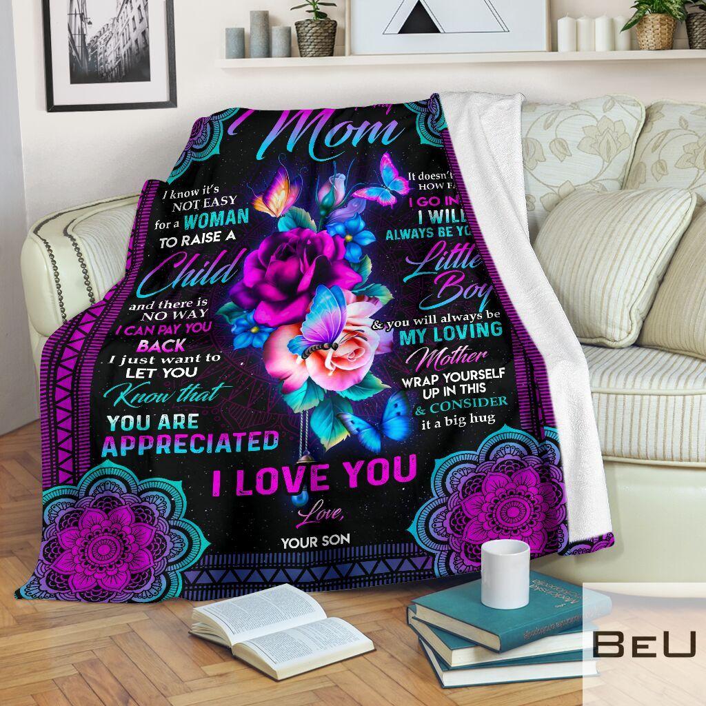 To my mom I know it's not easy for a woman to raise a child fleece blanket2