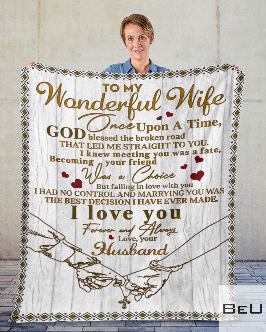 To my wonderful wife I love you forever and always fleece blanket2