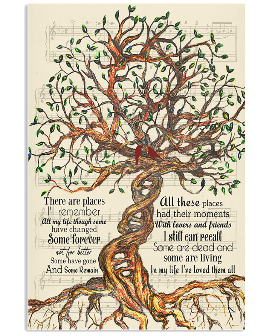 Tree There are places I'll remember All my life though some have changed poster