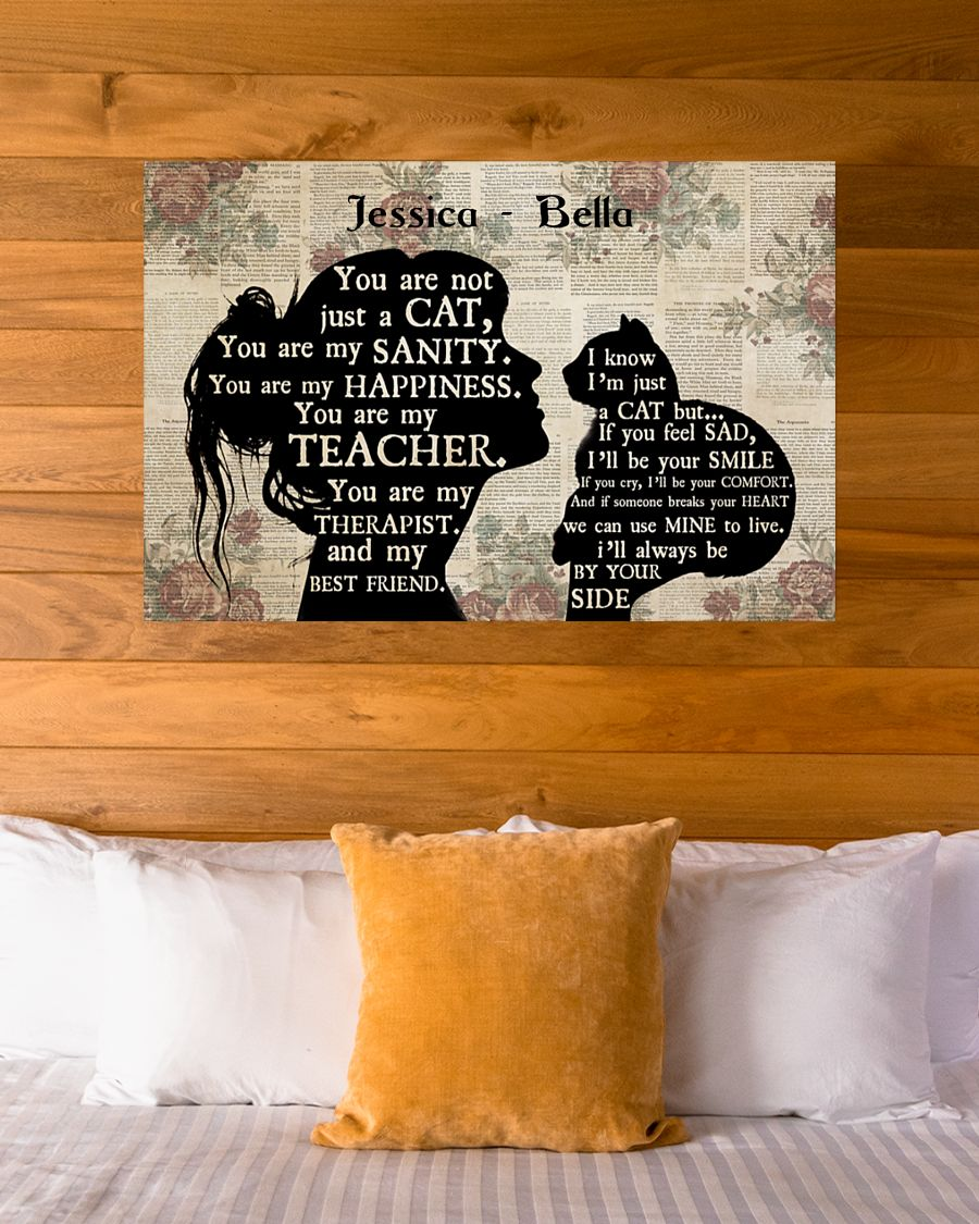 You are not just a cat You are my sanity personalized poster1