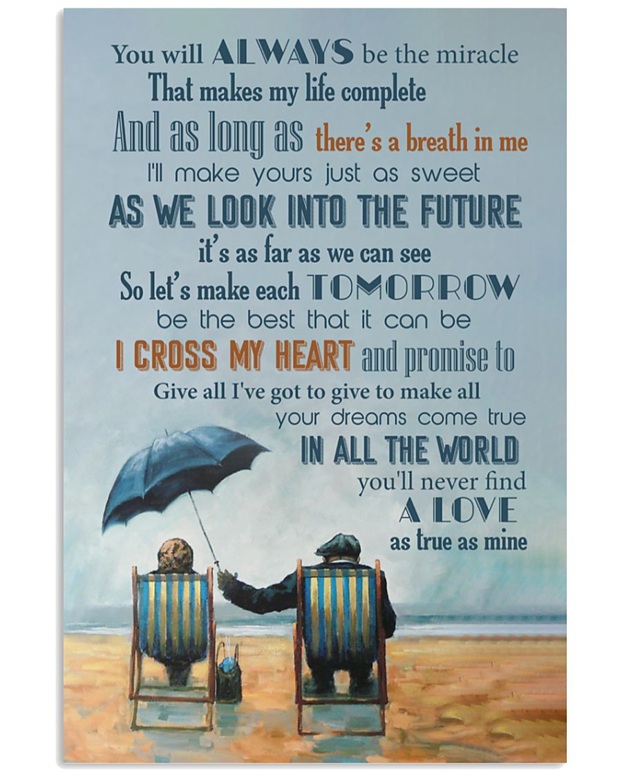 You will always be the miracle that makes my life complete poster