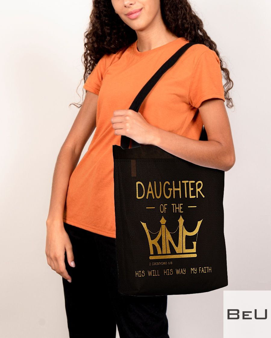 Daughter of the King His will his way my faith tote bagc
