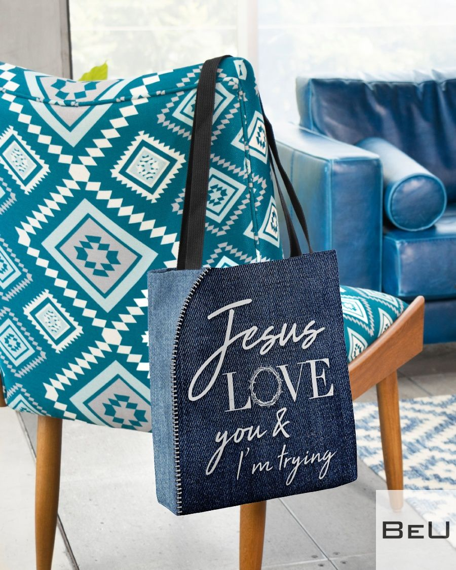 Jesus Love You - I'm Trying Tote Bagz