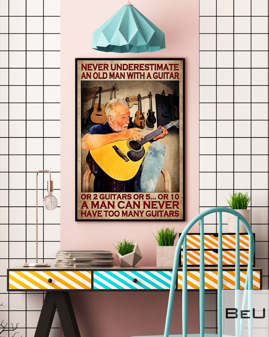 Never underestimate an old woman with a guitar or 2 guitars or 5 or 10 poster4
