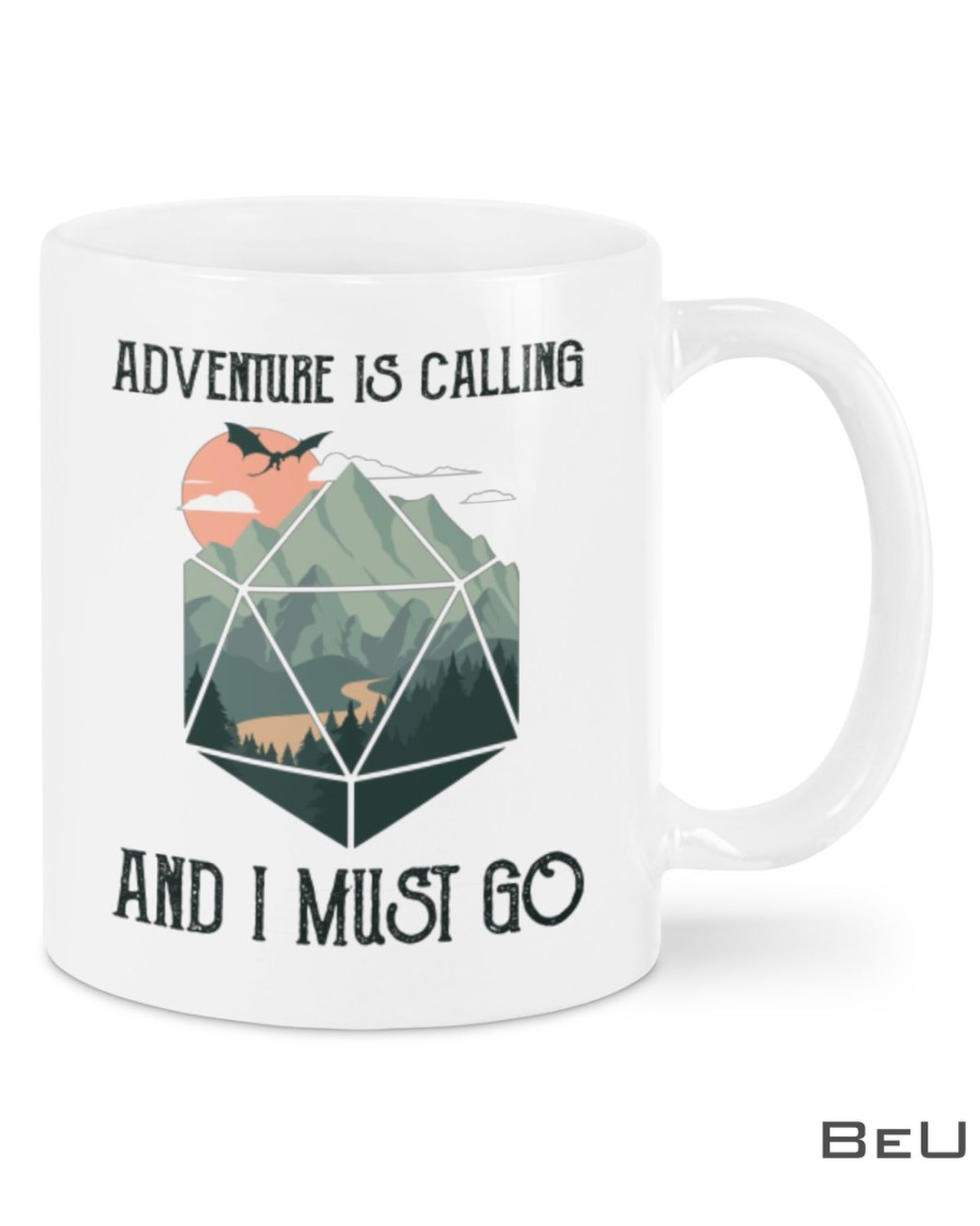 Adventure Is Calling And I Must Go Mug