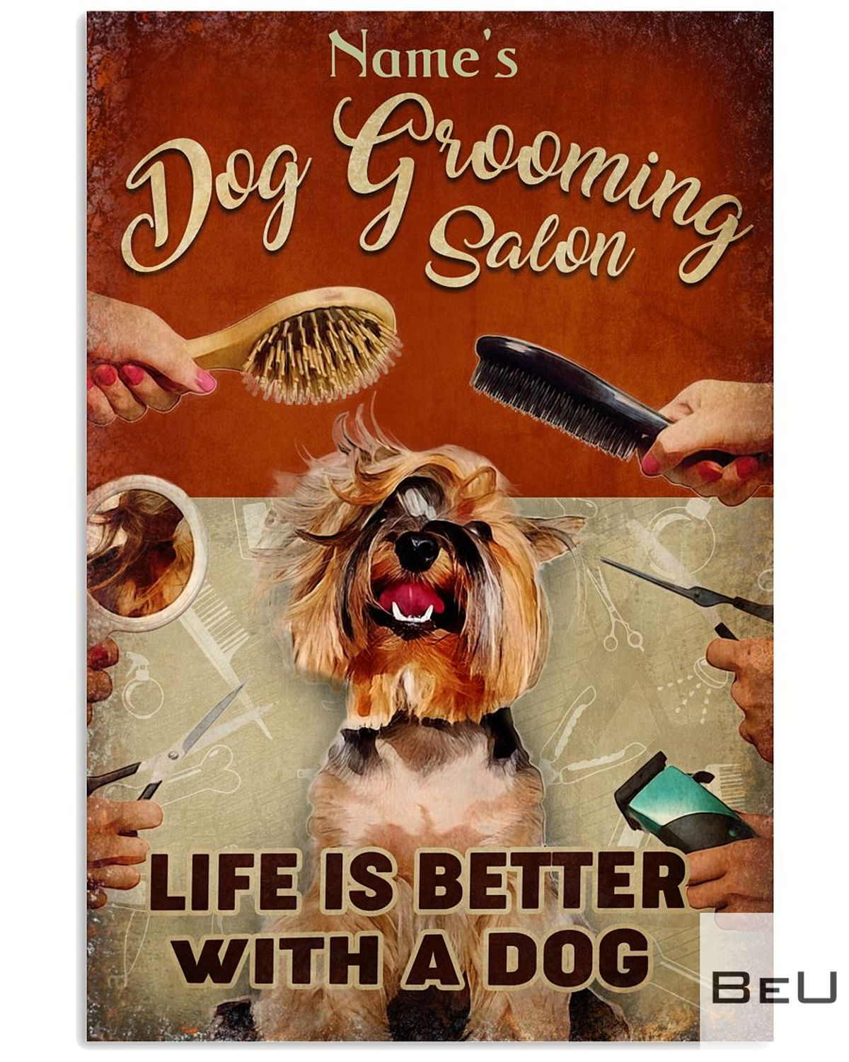 Personalized Dog Grooming Salon life is better with a dog poster