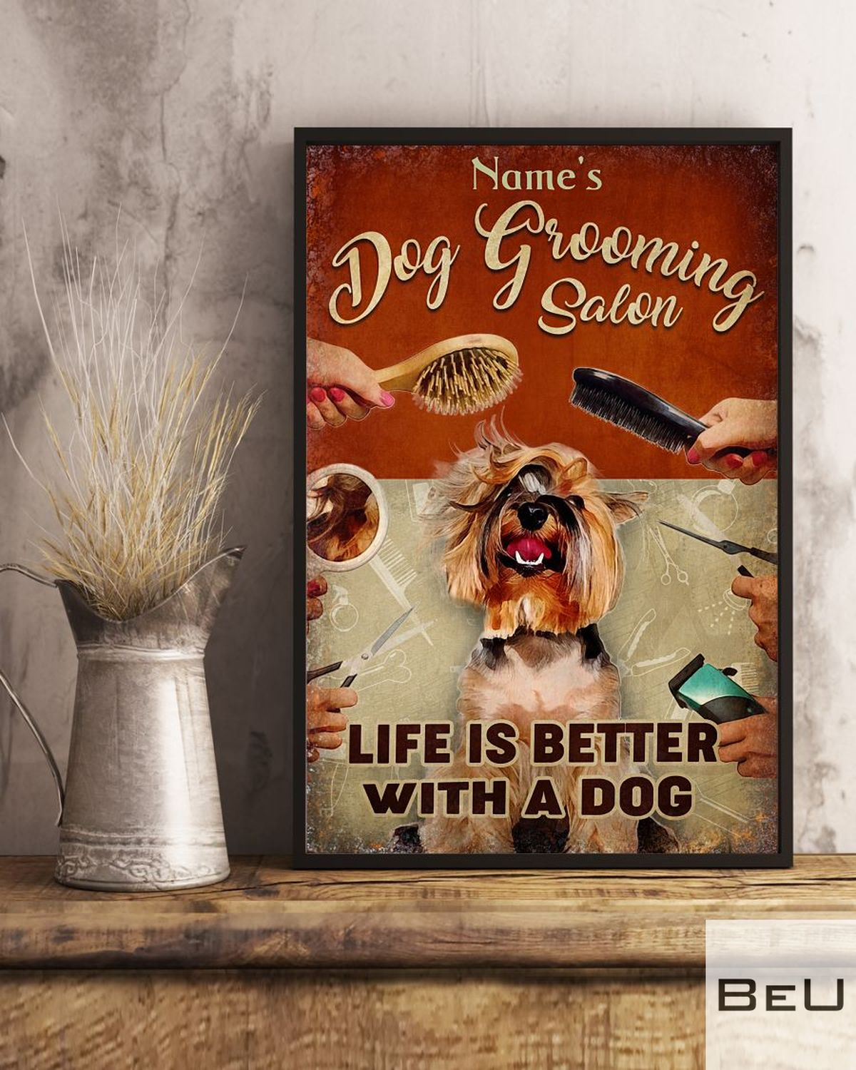 Personalized Dog Grooming Salon life is better with a dog posterc