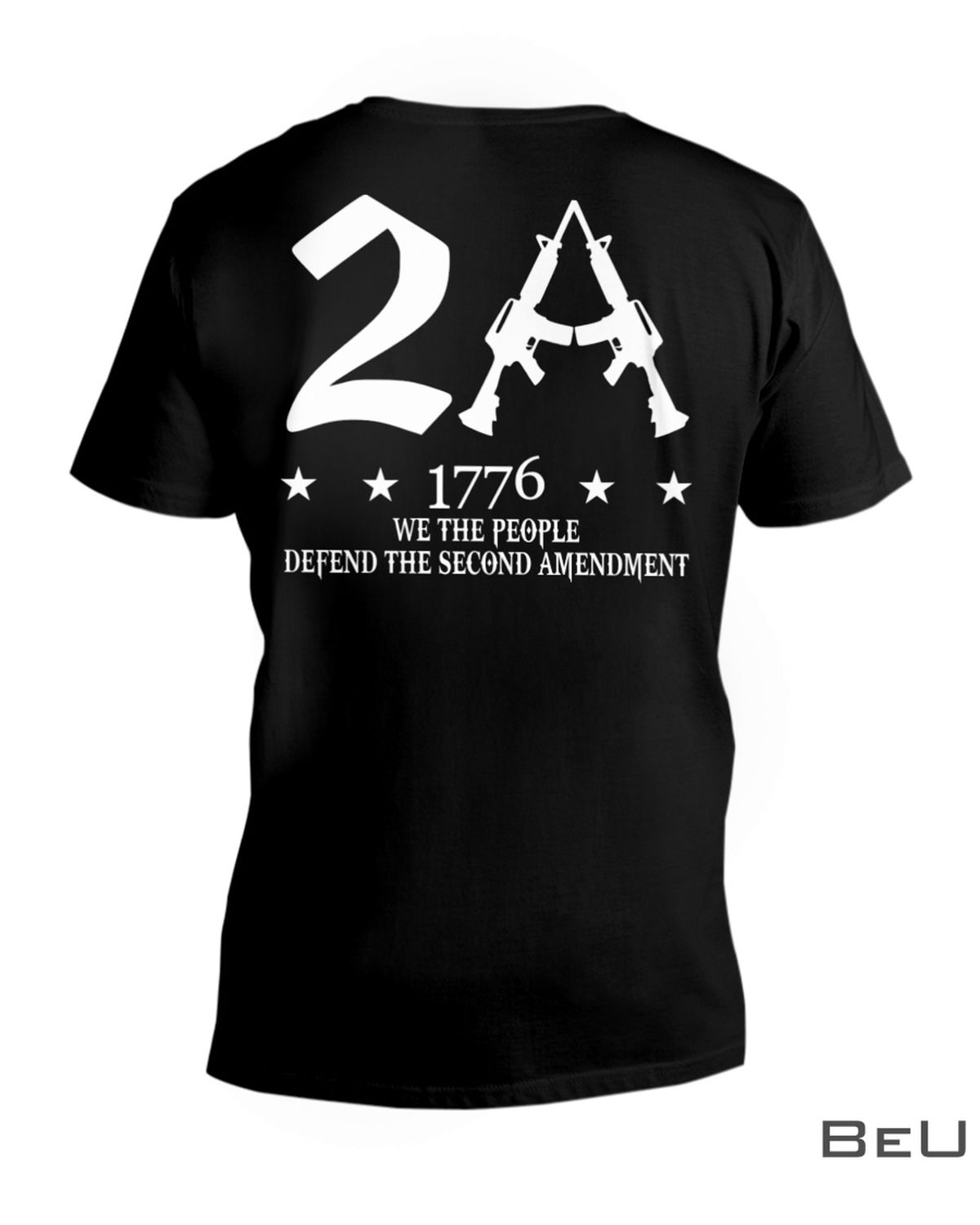 2A 1776 We The People Defend The Second Amendment Shirtx
