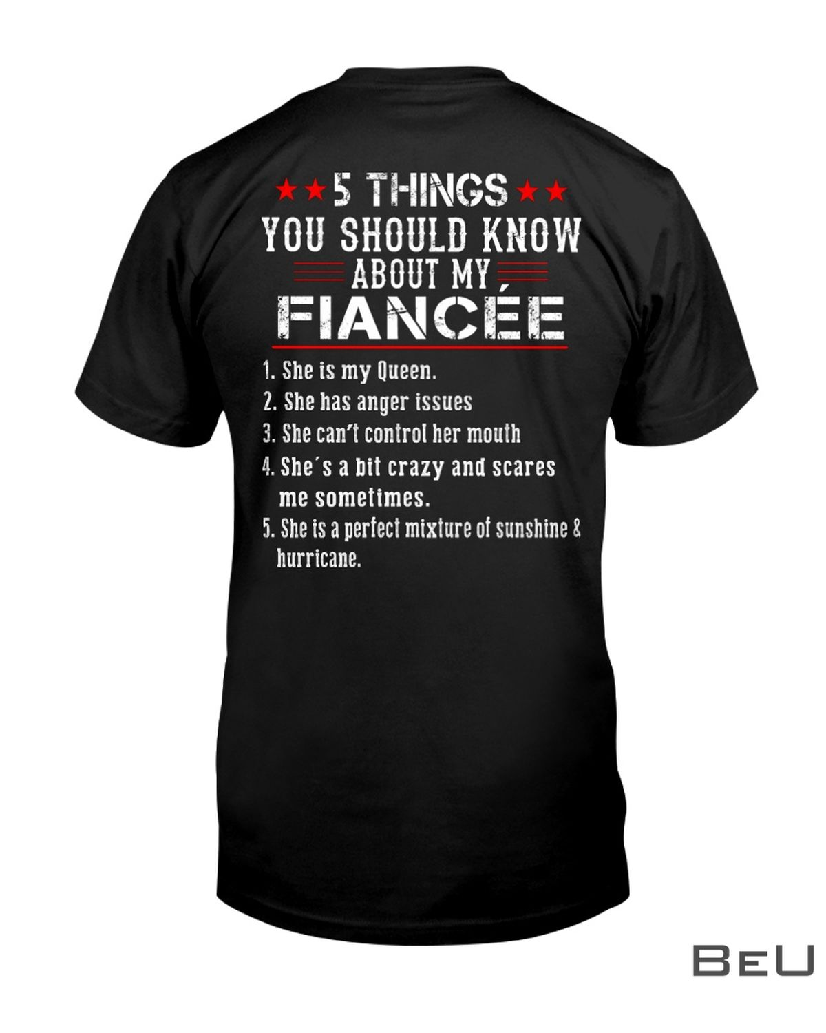 5 Thing You Should Know About My Fiancée Shirt