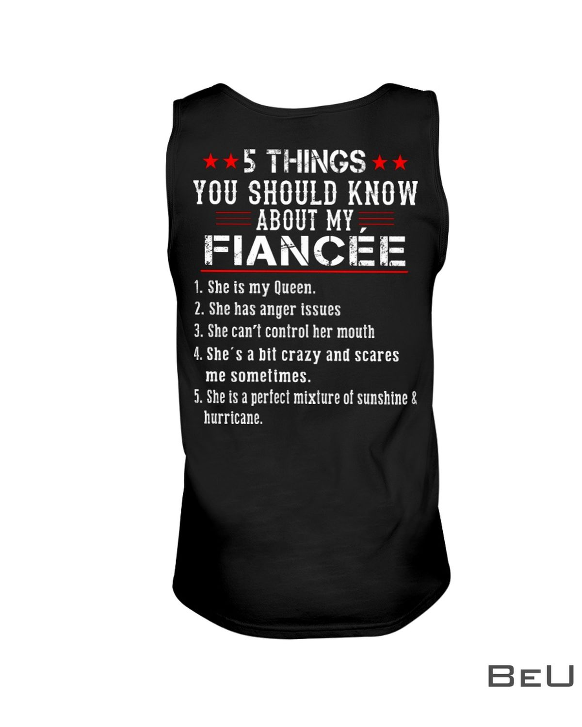 5 Thing You Should Know About My Fiancée Shirtc