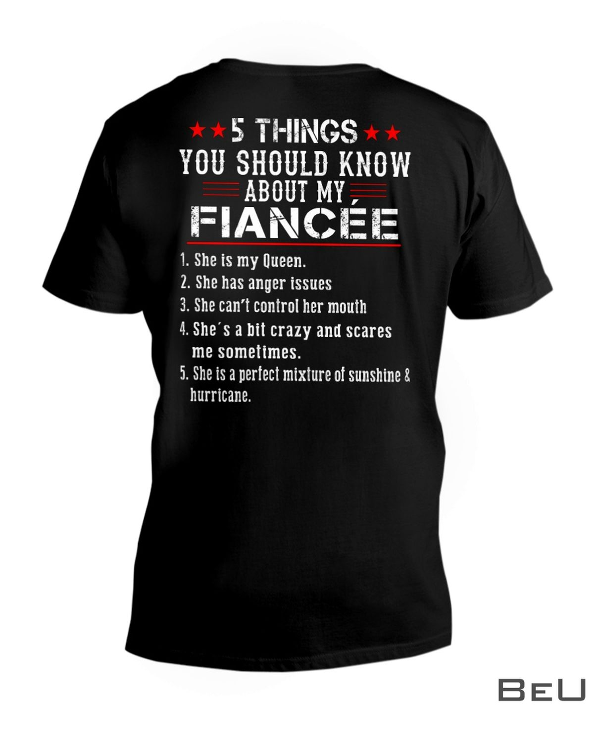5 Thing You Should Know About My Fiancée Shirtx