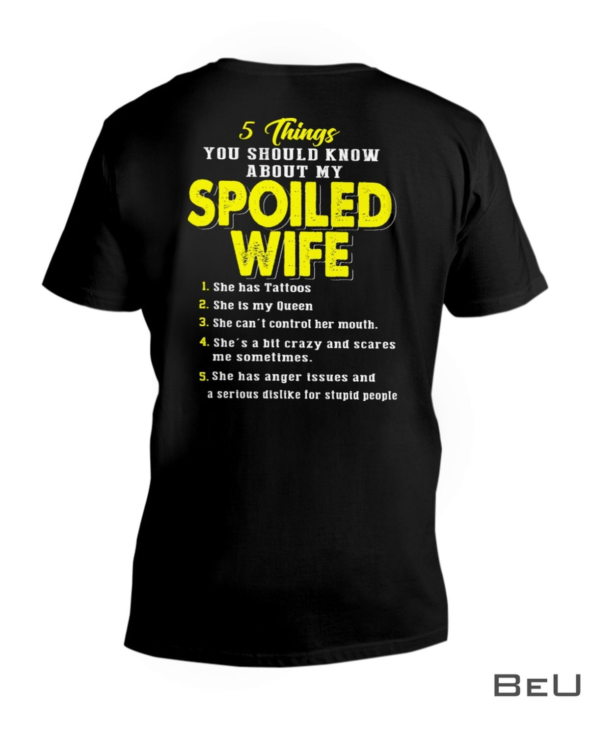 5 Things you should know about my spoiled wife shirtx