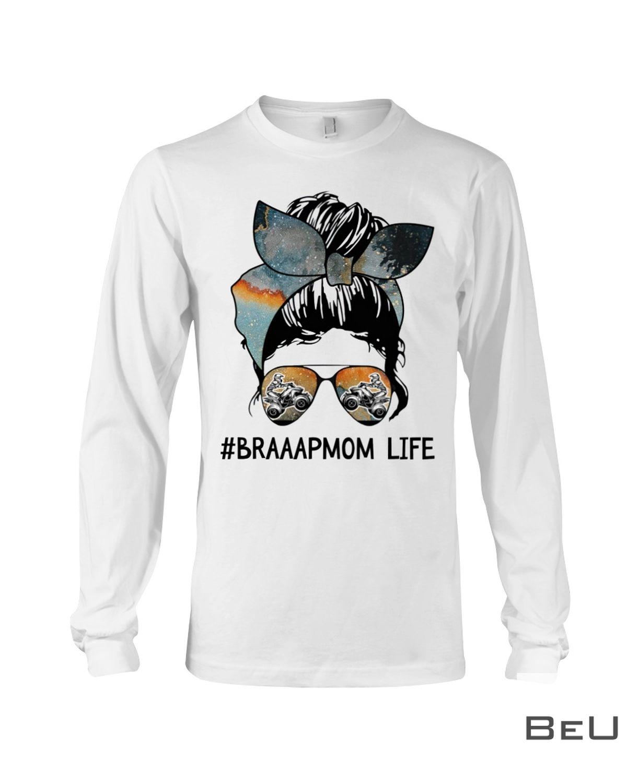 Atv - Braaapmom Life Shirtc