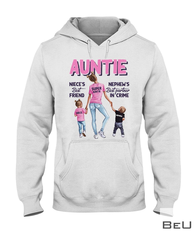 Auntie Niece'S Best Friend Shirtx