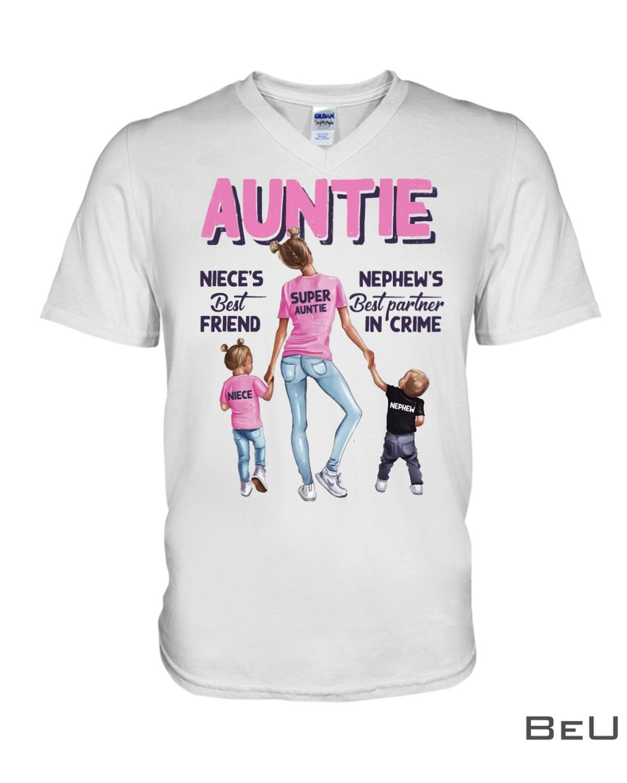 Auntie Niece'S Best Friend Shirtz