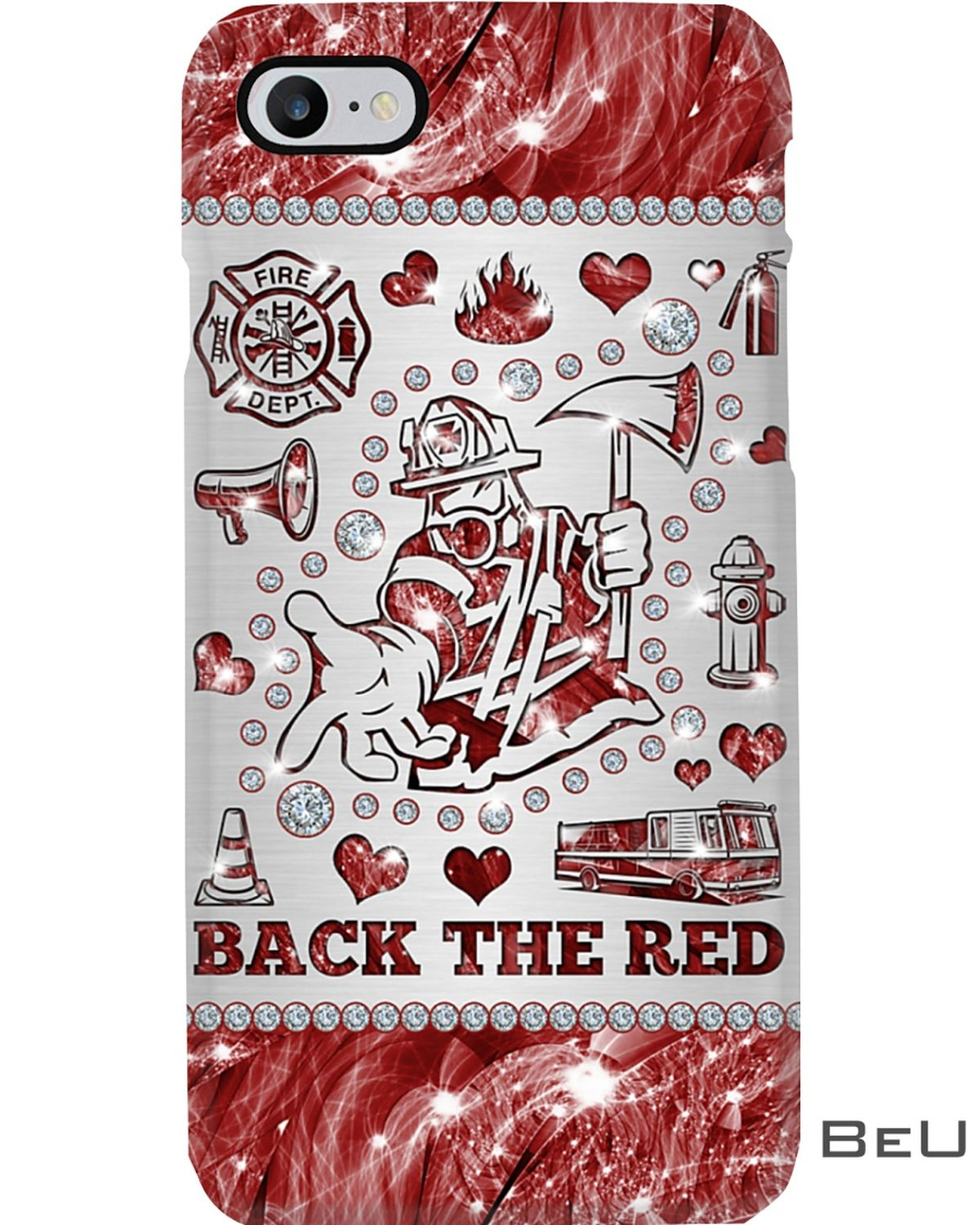 Back The Red Firefighter Phone Case