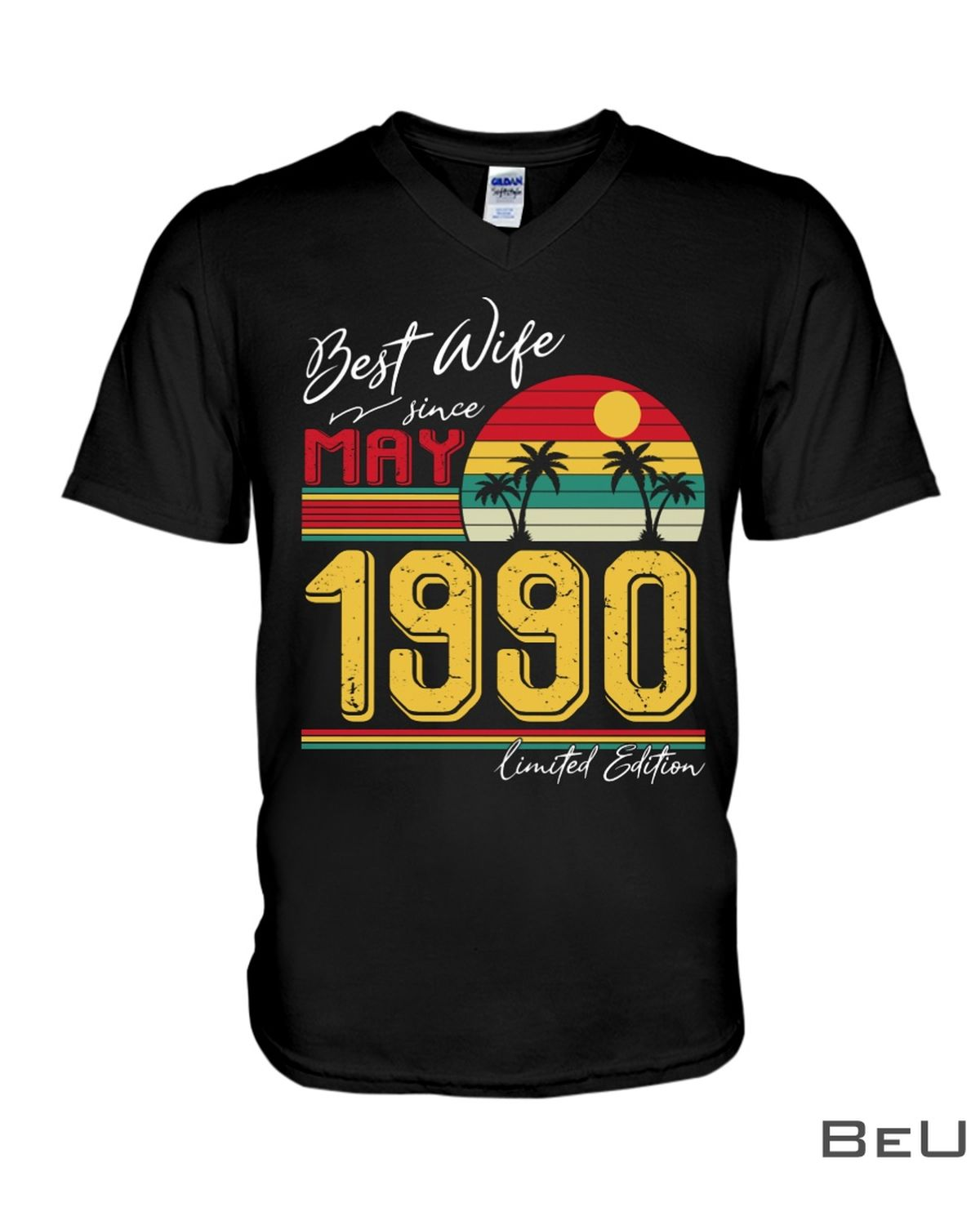 Best Wife Since May 1990 Shirtz