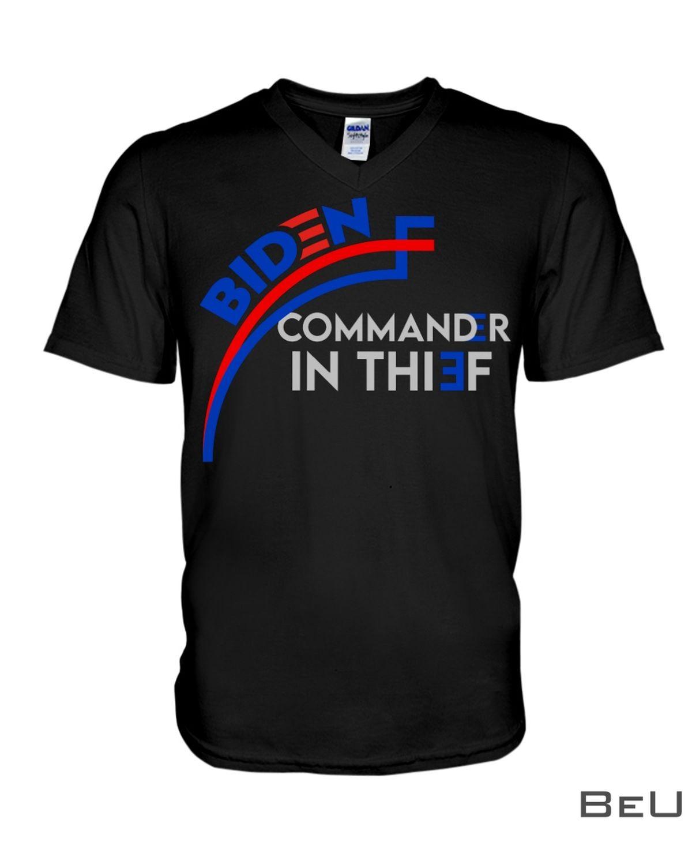 Biden Commander In Thief Shirtx