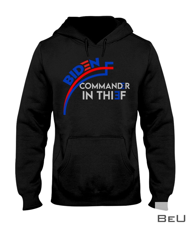 Biden Commander In Thief Shirtz