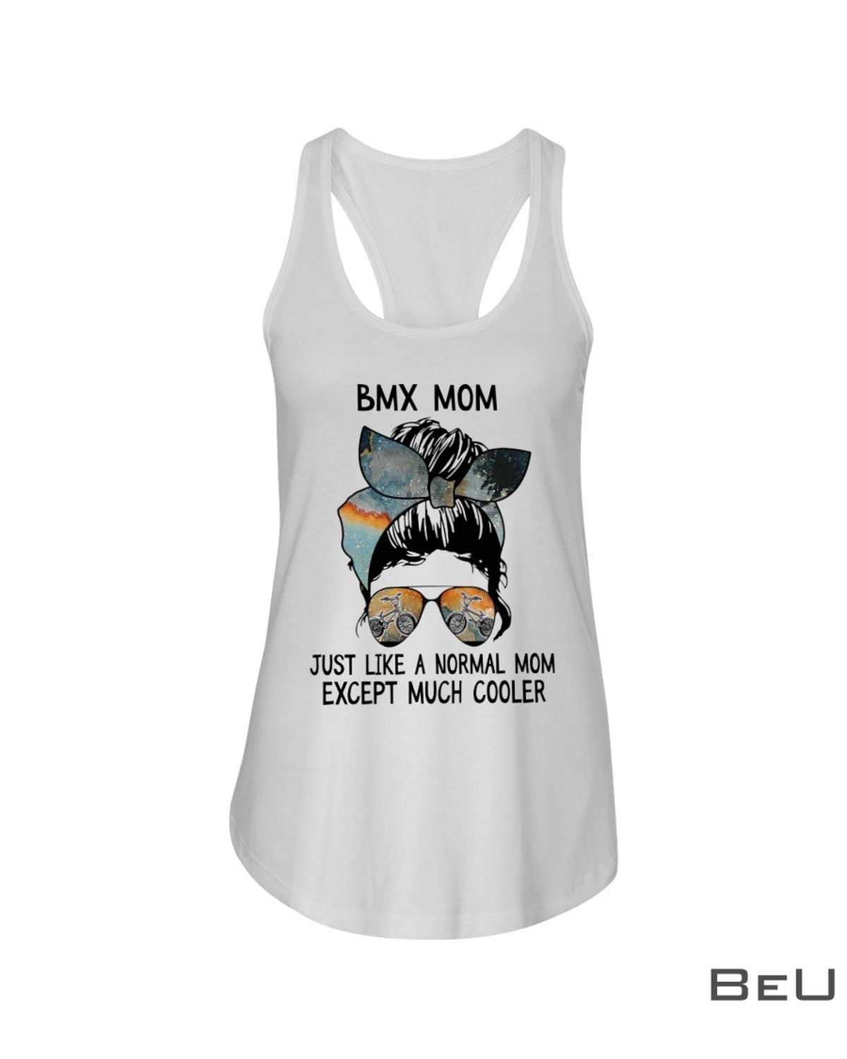 Bxm Mom Jist Like A Normal Mom Expect Much Cooler Shirtx