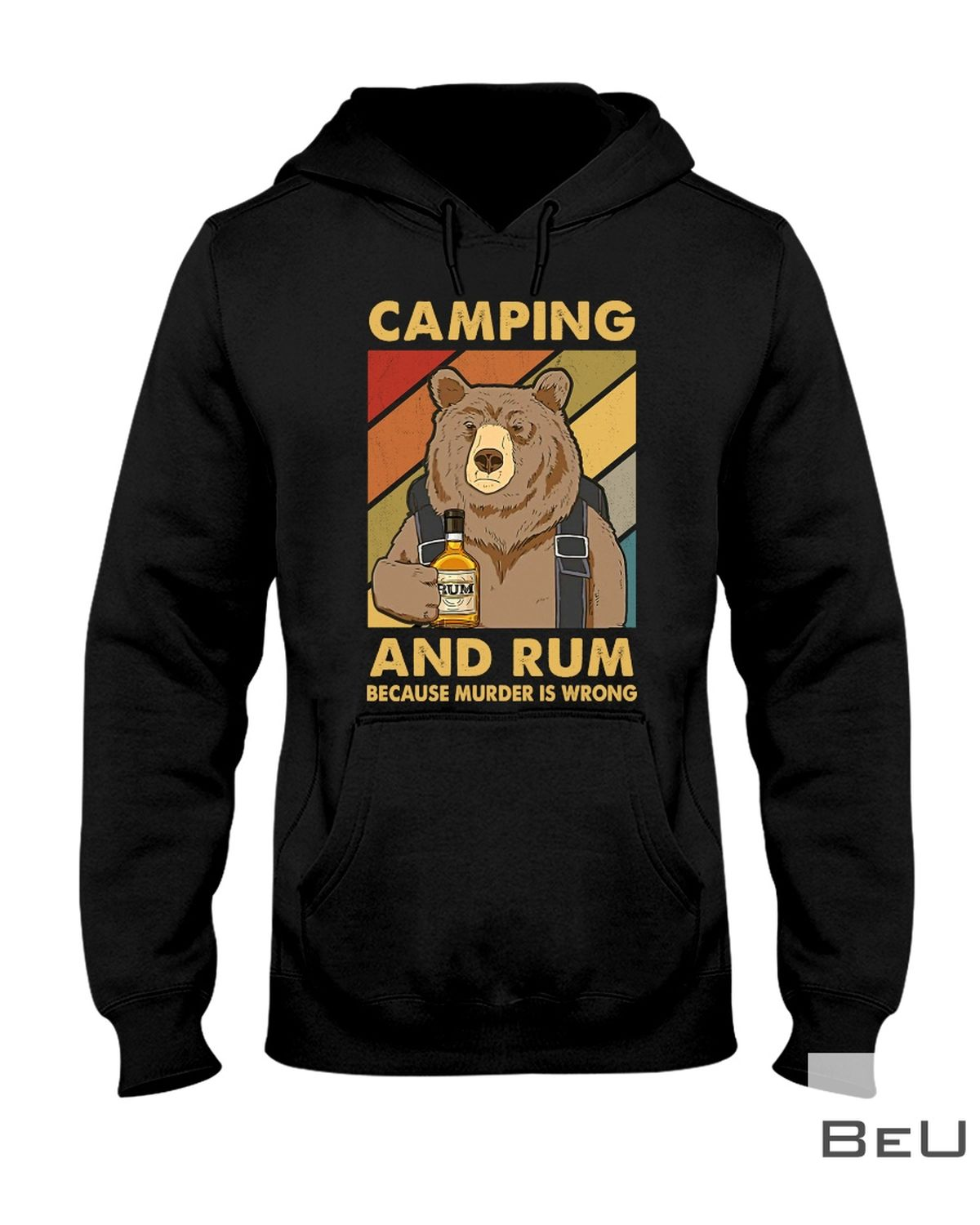 Camping And Rum Because Murder Is Wrong Shirtx
