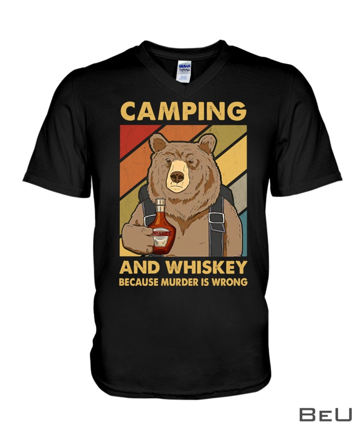 Camping And Whiskey Because Murder Is Wrong Shirtz