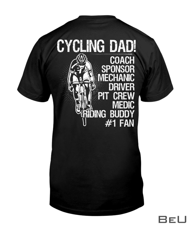 Cycling Dad Coach Sponsor Mechanic Driver Pit Crew Medic Riding Buddy Shirt