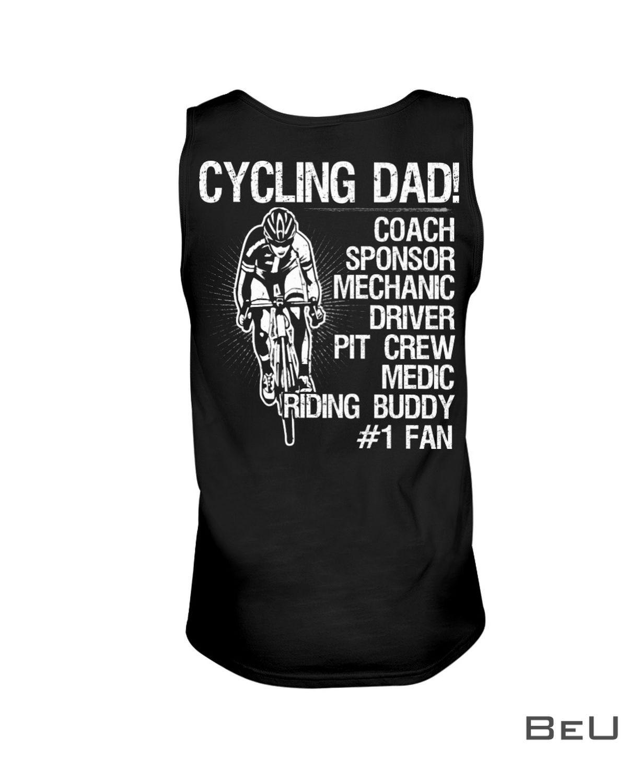 Cycling Dad Coach Sponsor Mechanic Driver Pit Crew Medic Riding Buddy Shirtc