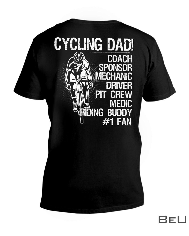 Cycling Dad Coach Sponsor Mechanic Driver Pit Crew Medic Riding Buddy Shirtx