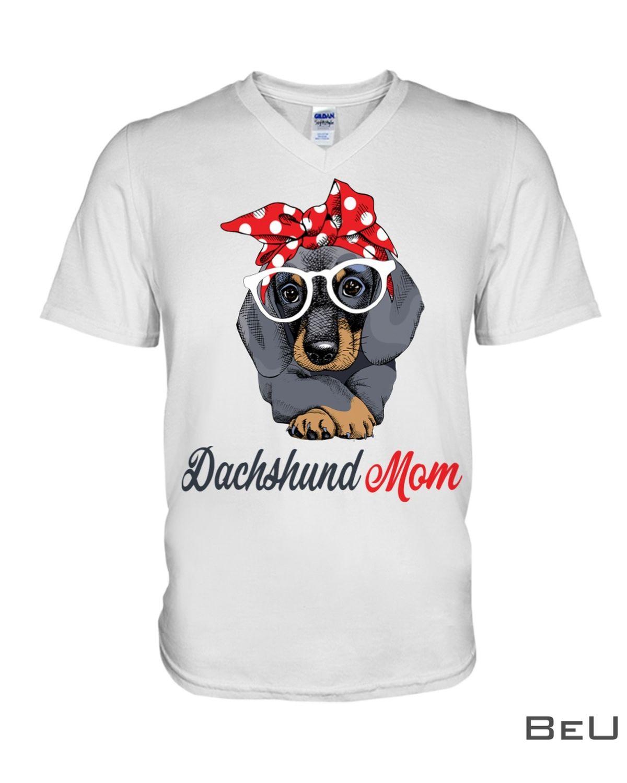 Dachshund Mom Shirtz