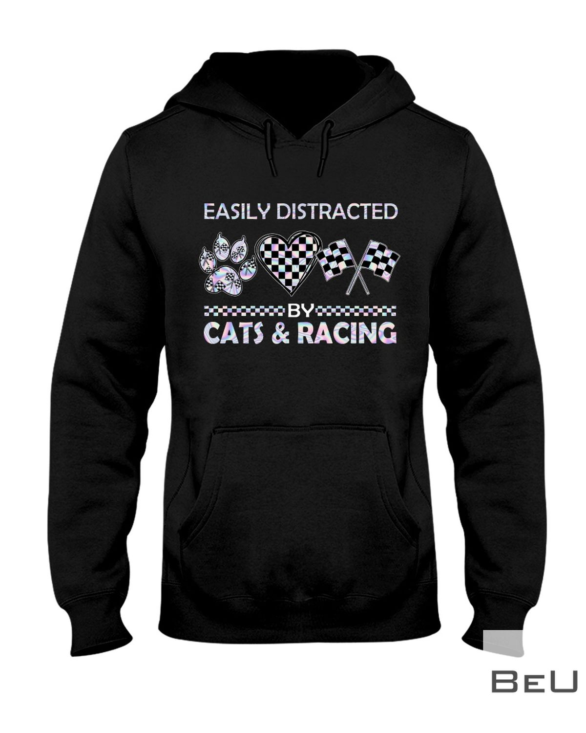 Easily Distracted By Cats And Racing Shirtz