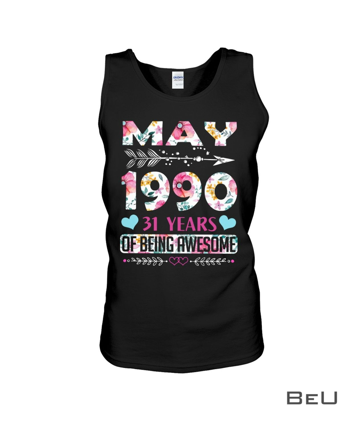 Flower May 1990 31 Years Of Being Awesome Shirt x