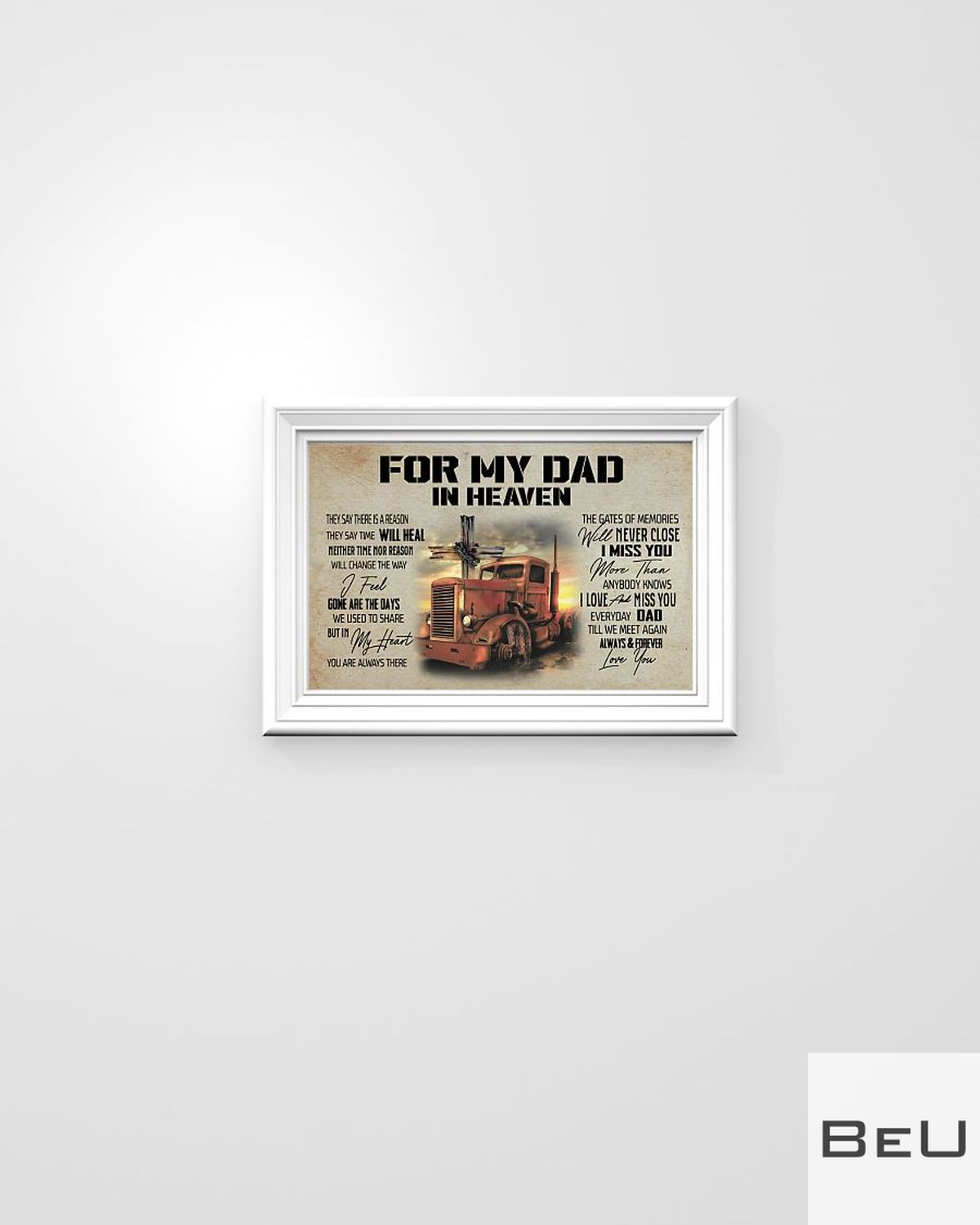 For My Dad In Heaven They Say There Is A Reason Trucker Posterz