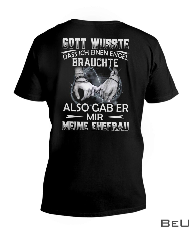 Gott Wusste Dass Ich Einen Engel Brauchte Also Gab Er Mir Meine Ehefrau Shirtx