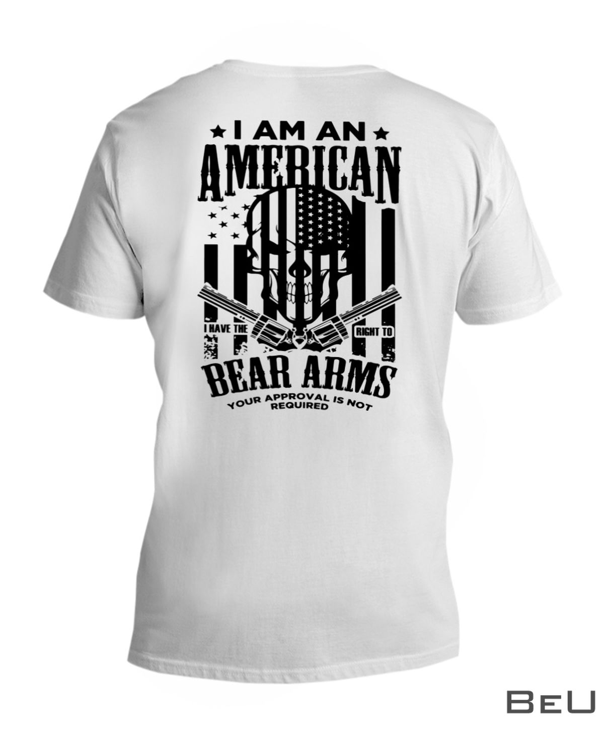 I Am An American I Have The Right To Bear Arms Skull Gun Shirtx