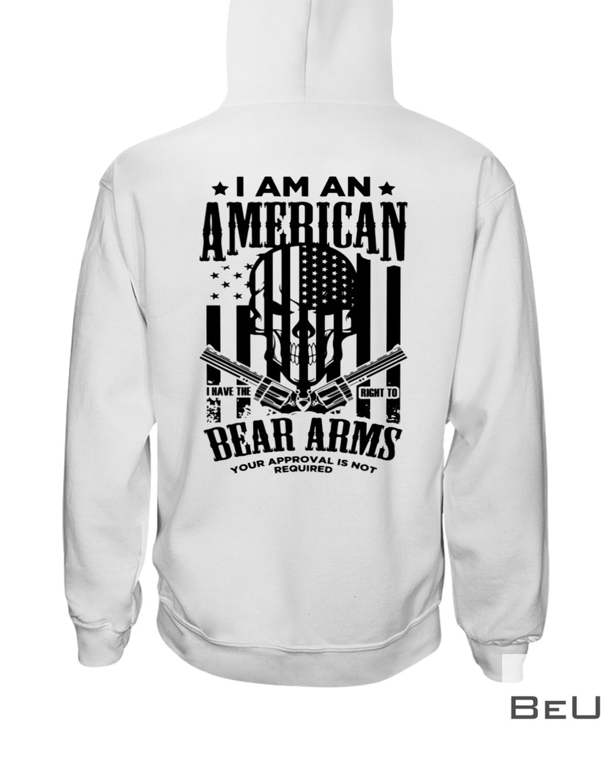 I Am An American I Have The Right To Bear Arms Skull Gun Shirtz