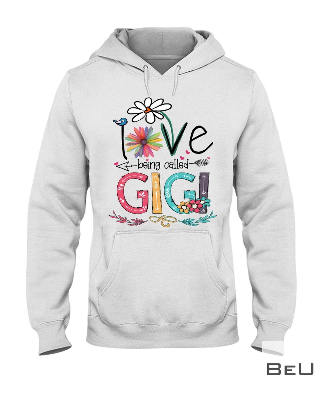 I Love Being Called Gigi Shirtz